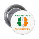 Personalised Irish Kiss Me I'm Morrissey Button