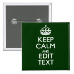 Personalised KEEP CALM AND Edit Text Green 15 Cm Square Badge