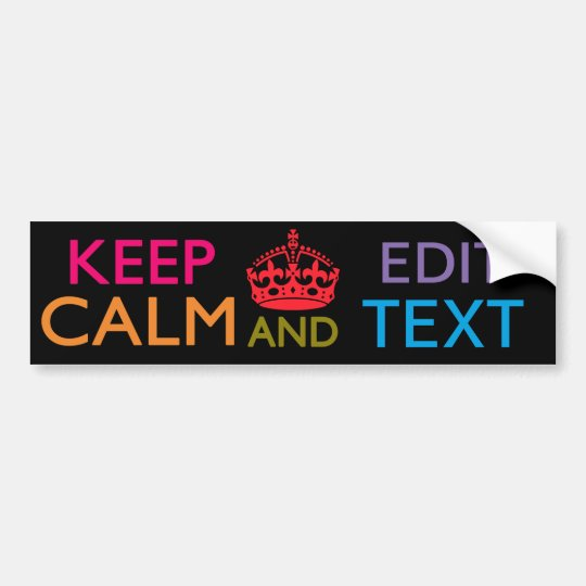 Personalised KEEP CALM AND Edit Your Text Bumper Sticker