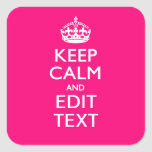 Personalised KEEP CALM AND Your Text EASILY PINK Square Stickers