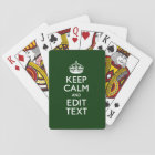 Personalised Keep Calm And Your Text Green Decor Playing Cards