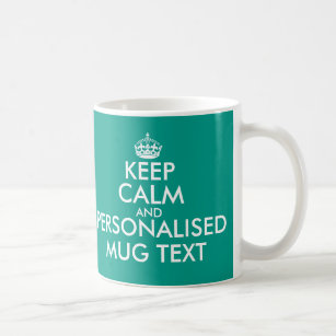 Personalised Keep Calm Text And Mugs Your uKT1J3Fcl