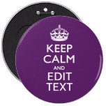 Personalised KEEP CALM AND Your Text on Purple 6 Cm Round Badge