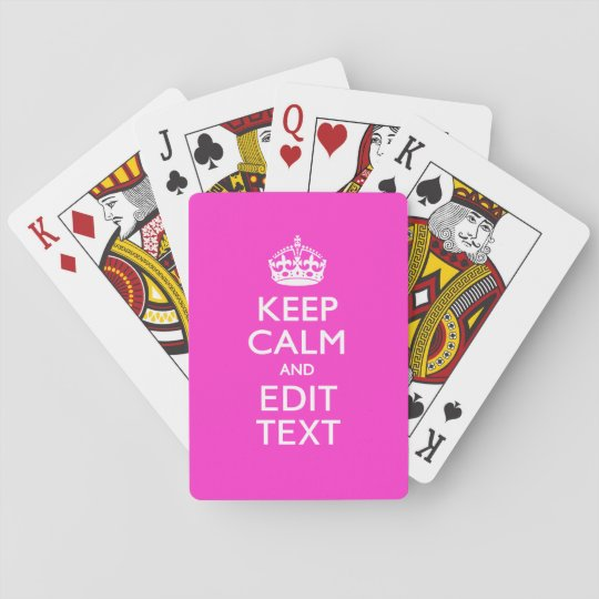 Personalised Keep Calm And Your Text Pink Decor Playing Cards