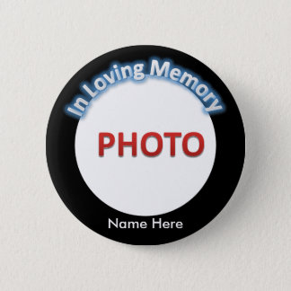Personalised Memorial Photo 6 Cm Round Badge