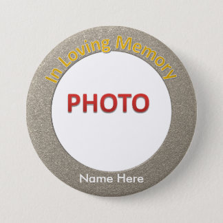 Personalised Memorial Photo 7.5 Cm Round Badge