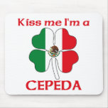 Personalised Mexican Kiss Me I'm Cepeda Mousepads