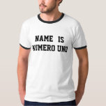 Personalised Name Is Numero Uno T-Shirt