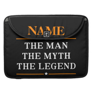 Personalised Name The Man The Myth The Legend Sleeve For MacBook Pro