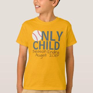 Personalised Only Child Season Ending Baseball T-Shirt