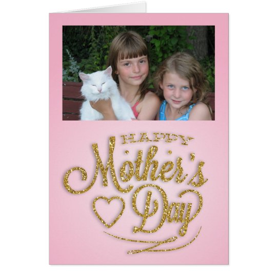 Personalised Photo, Pink and Gold Mother's Day Card