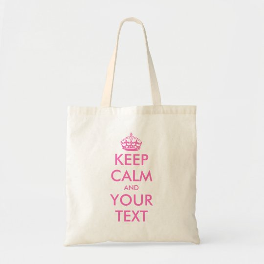 Personalised pink keep calm and your text tote bag