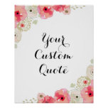 Personalised quote Custom quote print Floral