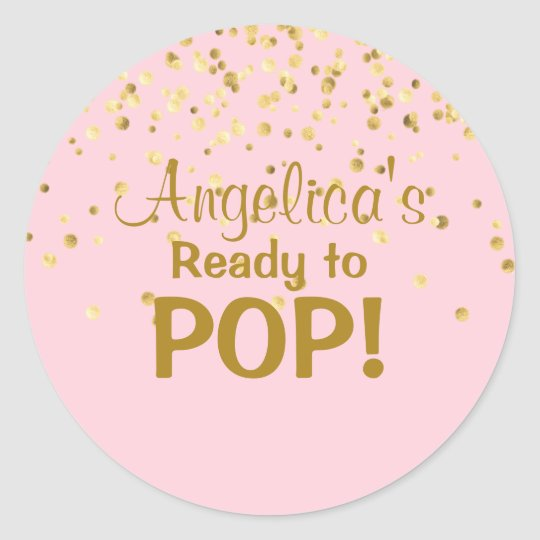 Personalised ready to pop baby shower girl pink classic round sticker