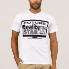 Personalised Reality TV Star T-Shirt