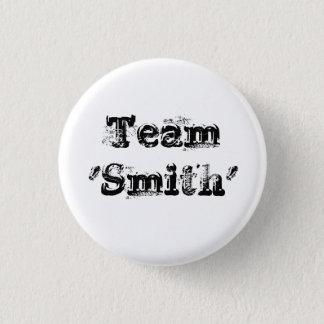 Personalised Team Surname - vintage rustic wedding 3 Cm Round Badge