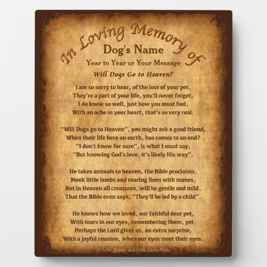Personalised Will Dogs Go to Heaven Poem Plaques