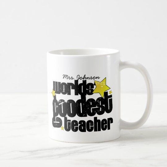 Personalised Worlds' goodest teacher Coffee Mug