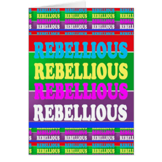 PERSONALITY REBEL REBELLION Express: lowprice Greeting Cards