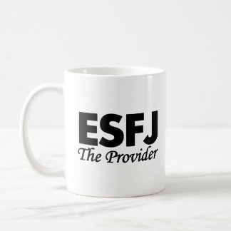 Personality Type ESFJ | The Provider Coffee Mug