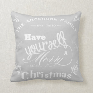 Personalize Have Yourself Merry Little Christmas Throw Cushion