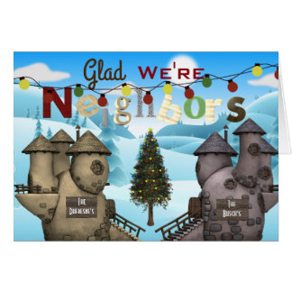 """Personalize Homes """"Glad We're Neighbors"""" Holiday Card"""