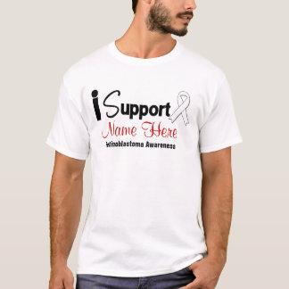 Personalize I Support Retinoblastoma Awareness T-Shirt