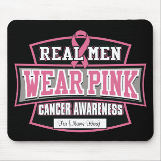 Personalize it REAL MEN WEAR PINK Breast Cancer Mouse Pad