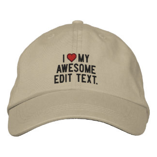 Personalize This ! Edit Text I love Embroidered Hat