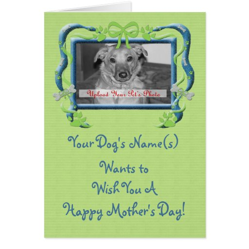 Personalize this Mother's Day Card from the Dog!