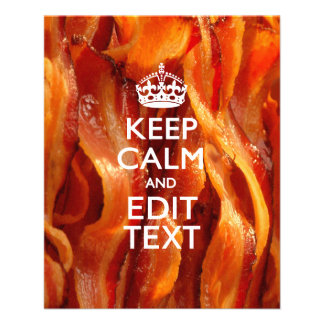 Personalize This with Keep Calm and Sizzling Bacon 11.5 Cm X 14 Cm Flyer