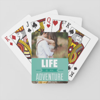 Personalized Add Your Photo Life is an Adventure Playing Cards
