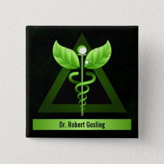Personalized Alternative Medicine Green Caduceus 15 Cm Square Badge