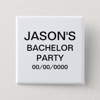 Personalized Bachelor Party 15 Cm Square Badge