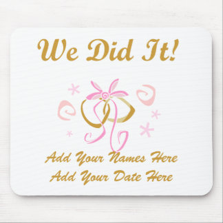 Personalized Bride and Groom We Did It Mousepad