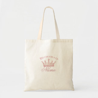 Personalized Bridesmaids gift - Pink Crown Budget Tote Bag