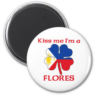 Personalized Filipino Kiss Me I'm Flores Refrigerator Magnets