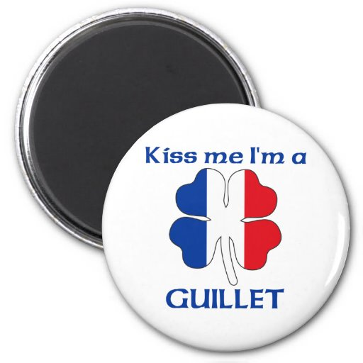 Personalized French Kiss Me I'm Guillet Refrigerator Magnets