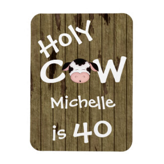 Personalized Funny Holy Cow 40th Birthday Magnet