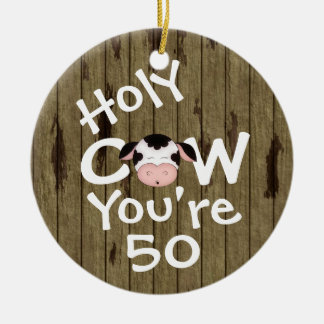 Personalized Funny Holy Cow 50th Humorous Birthday Christmas Ornament