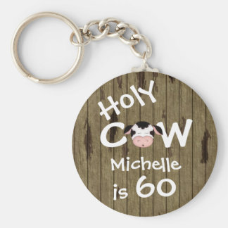 Personalized Funny Holy Cow 60th Humorous Birthday Key Ring