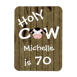 Personalized Funny Holy Cow 70th Birthday Magnet
