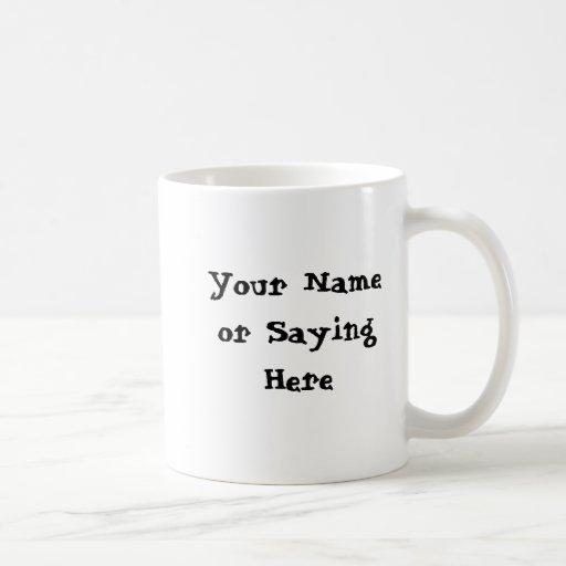 Personalized Gardener Saying Coffee Mugs
