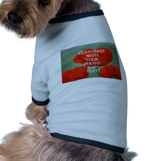 Personalized Gift The Person Who Has Everything ! Doggie Tshirt
