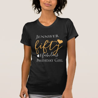 """Personalized Gold """"Fifty & Fabulous 50th Birthday T-Shirt"""