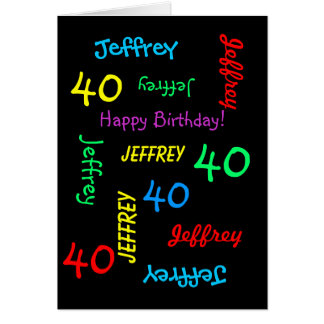 Personalized Greeting Card 40th Birthday, Black