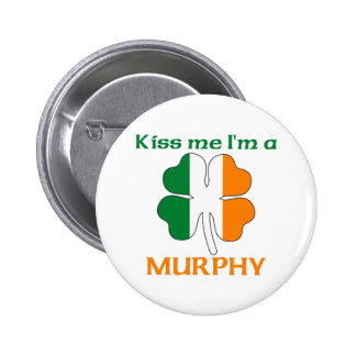 Personalized Irish Kiss Me I'm Murphy 6 Cm Round Badge