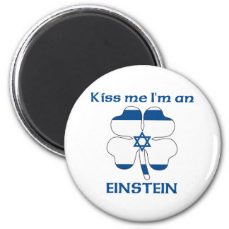 Personalized Israeli Kiss Me I'm Einstein 6 Cm Round Magnet