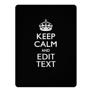 Personalized KEEP CALM AND Edit Text Invite