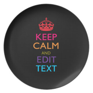 Personalized KEEP CALM AND Edit Text Multicolor Dinner Plates